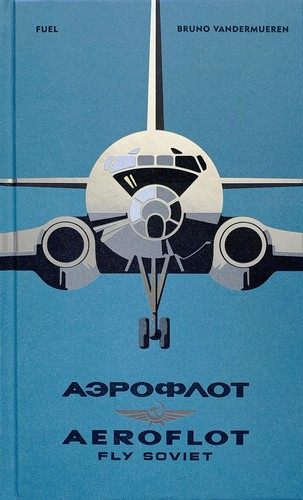 Aeroflot – Fly Soviet cover