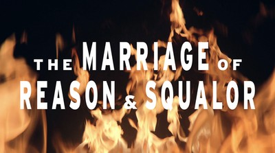 The Marriage of Reason & Squalor film titles