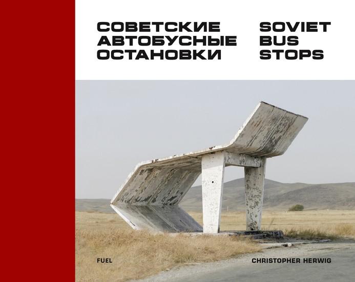 Soviet Bus Stops Archive Publishing Bookshop Fuel