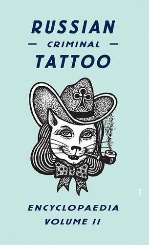 Russian Criminal Tattoo Encyclopaedia Volume II cover