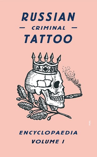 Shop Russian Criminal Tattoo Archive Fuel