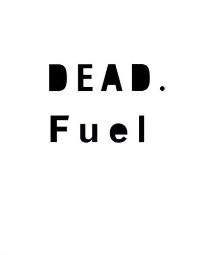 DEAD Fuel