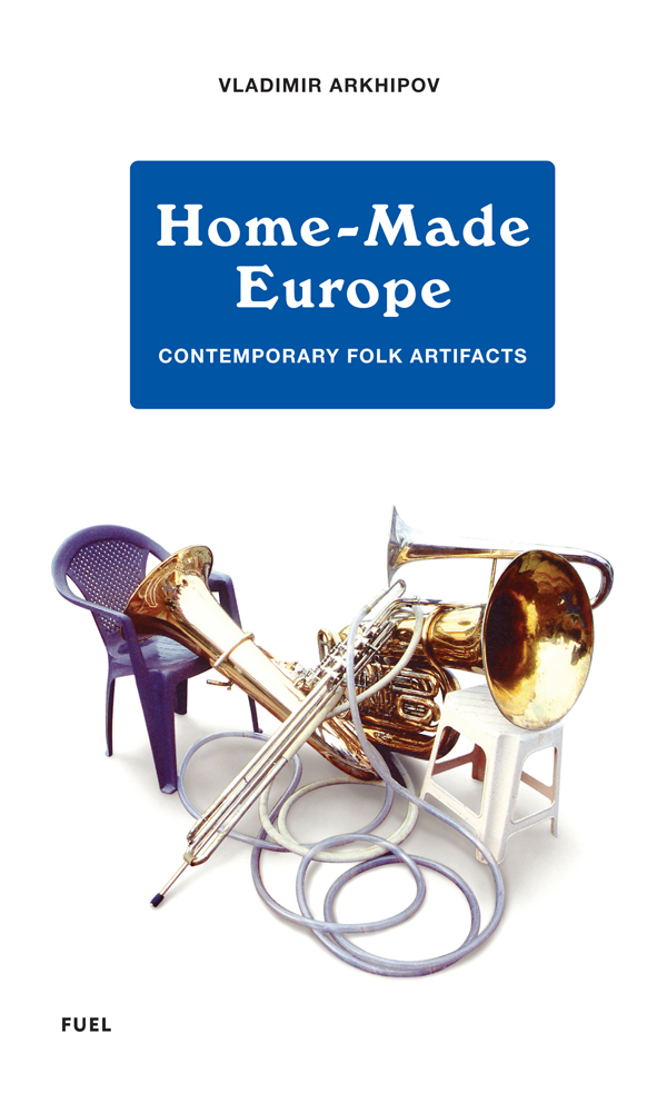 Home-Made Europe | Archive | Publishing / Bookshop | FUEL
